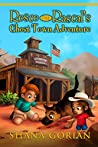 Rosco the Rascal's Ghost Town Adventure: An Illustrated Chapter Adventure for Kids 6-8 and Kids 8-10