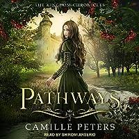 Pathways (The Kingdom Chronicles, #1)