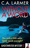 Without a Word (Ghostwriter Mystery #7)