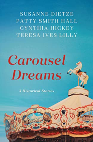 Carousel Dreams: 4 Historical Stories