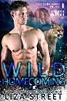 Wild Homecoming (Dark Pines Pride, #1)