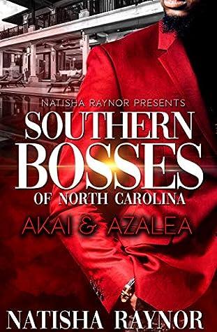 Southern Bosses of North Carolina: Akai and Azalea