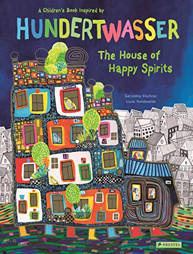 The House of Happy Spirits by Géraldine Elschner