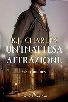 Un'inattesa attrazione (Sins of the Cities Vol. 1)