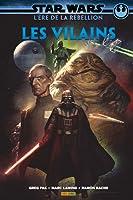 Star Wars - L'Ère de la Rébellion : Les Vilains