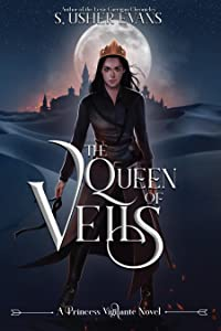 The Queen of Veils (Princess Vigilante, #4)