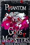 Phantom (Gods and Monsters, #3)