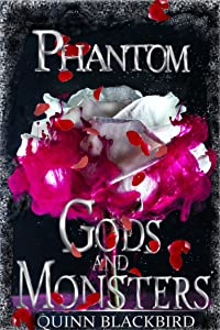 Phantom (Gods and Monsters, #3)