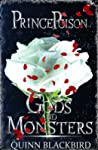 Prince Poison (Gods and Monsters, #1)