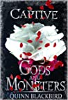 Captive (Gods and Monsters #2)