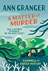 A Matter of Murder (Campbell and Carter Mystery, #7)