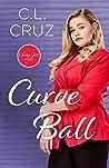 Curve Ball: A Curvy Girl Romance