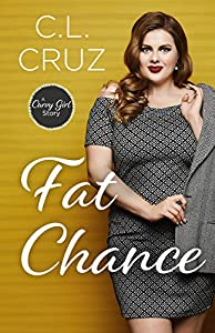 Fat Chance: A Curvy Girl Romance