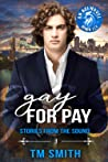 Gay for Pay (Stories from the Sound #1)