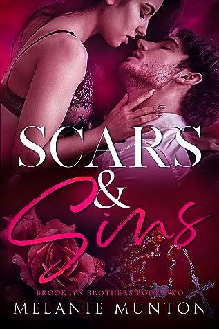 Scars & Sins (Brooklyn Brothers, #2)