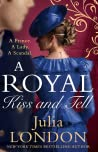 A Royal Kiss and Tell (A Royal Wedding, #2)