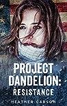 Project Dandelion...