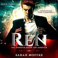 Ren: The Monster Inside the Monster (Ren, #3)