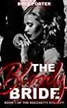 The Bloody Bride (The Rocchetti Dynasty, #1)