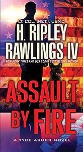 Assault by Fire (A Tyce Asher Novel Book 1)