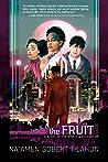 The Fruit (Wrath & Athenaeum, #3)