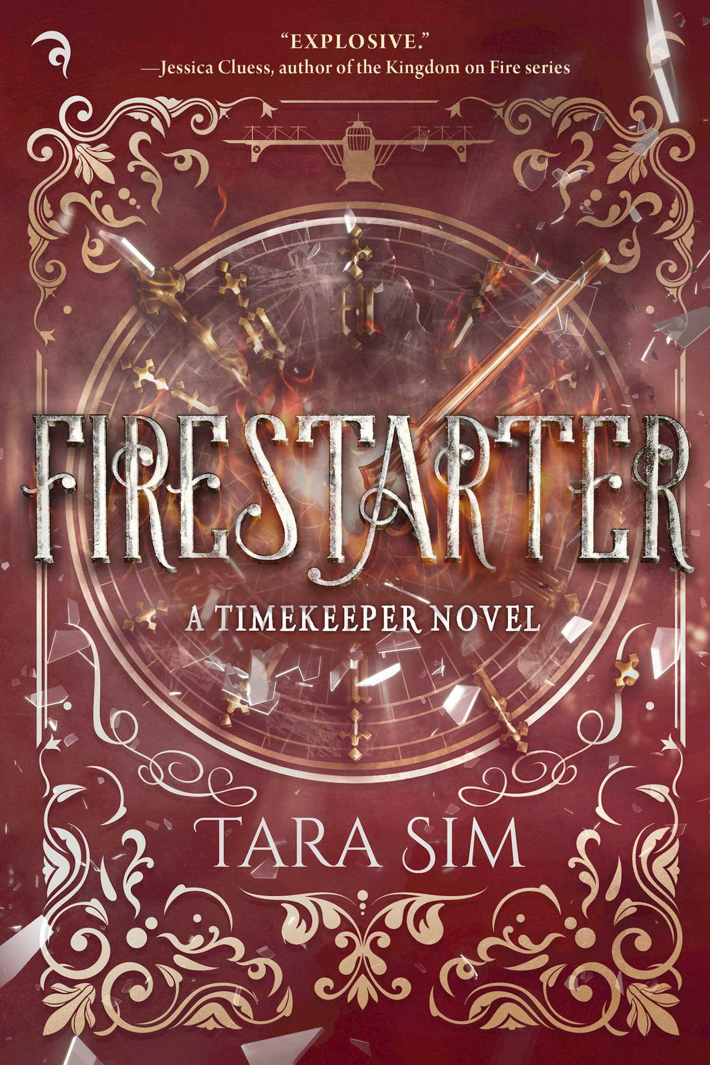 Firestarter (Timekeeper #3) by Tara Sim