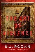 The Art of Violence (Lydia Chin & Bill Smith #13)