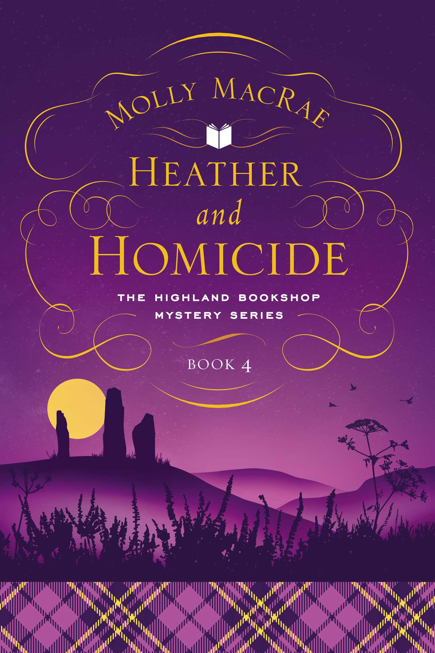 Heather and Homicide: The Highland Bookshop Mystery Series: Book 4
