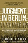 Judgment in Berlin: The True Story of a Plane Hijacking, a Cold War Trial, and the American Judge Who Fought for Justice