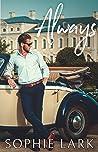 Always: A Second Chance Romance (Classic Billionaires, #2)