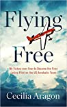 Flying Free by Cecilia Aragon