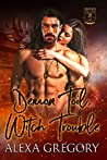 Demon Toil, Witch Trouble (Dread Dynasty Book 1)