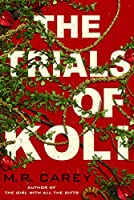 The Trials of Koli (Rampart Trilogy, #2)