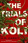 The Trials of Koli (Rampart Trilogy, #2)