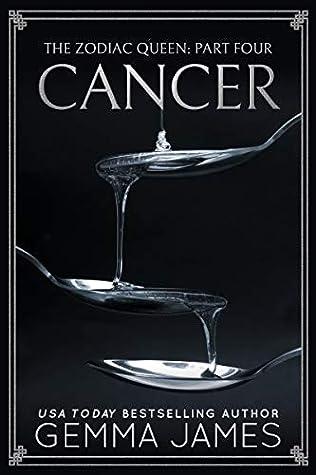 Cancer (The Zodiac Queen, #4)