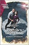 Colton's Last Stand (The Coltons of Mustang Valley Book 12)