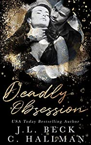 Deadly Obsession (The Obsession Duet Book 2)
