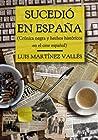 Sucedió en España (Crónica negra y hechos históricos en el cine español)