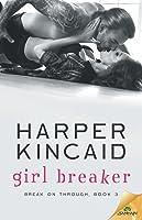 Girl Breaker (Break on Through, #3)