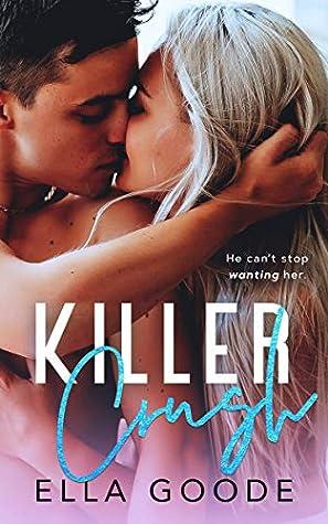 Killer Crush by Ella Goode
