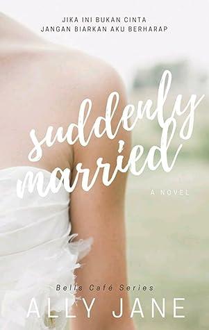 Suddenly Married (Bells Café Series, #4)