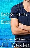 Exorcising the Exes