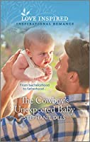 The Cowboy's Unexpected Baby (Triple Creek Cowboys)