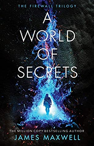 A World of Secrets (The Firewall Trilogy, #2)