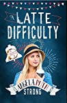A Latte Difficulty (The CafFUNated Mysteries #3)