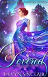 Fevered (The Carnal Court, #1)