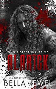 Alarick (King's Descendants MC, #1)