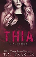 Thia (King Serie #3)