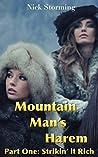 Mountain Man's Harem: Part One: Strikin' It Rich (A Taboo Western Harem Fantasy)