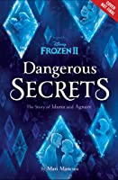 Dangerous Secrets: The Story of Iduna and Agnarr